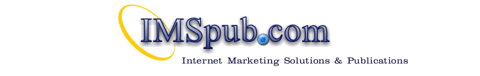 Internet Marketing Solutions and Publications